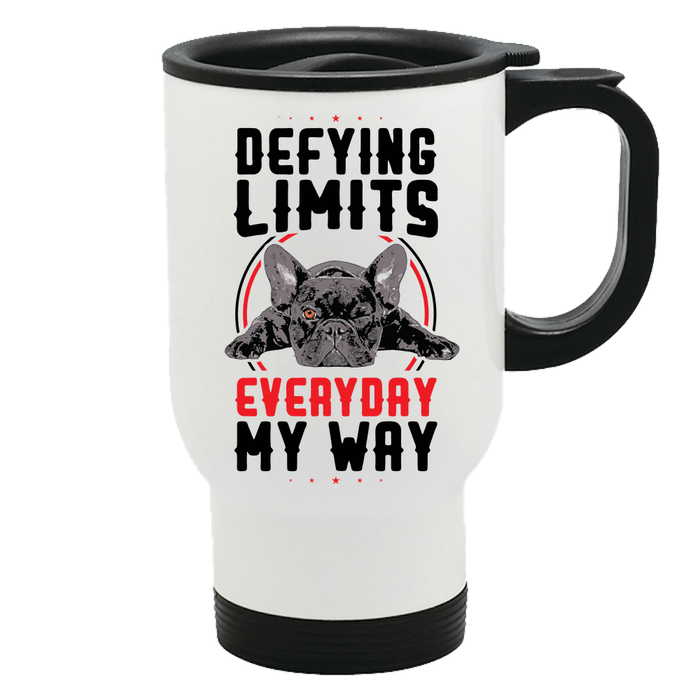 PrintTech Travel Mug Sublimated Only DEFYING LIMITS, EVERYDAY, MY WAY | Travel Mug
