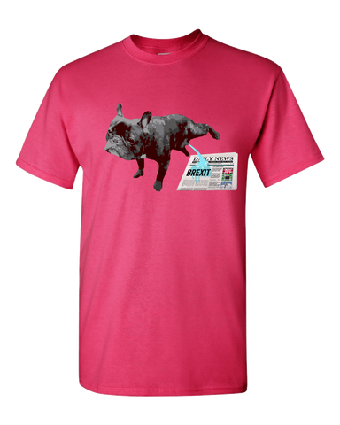 PrintTech Adult Unisex T-Shirt S / Cyber Pink FRENCH BULLDOG BREXIT | Adult Unisex T-Shirt