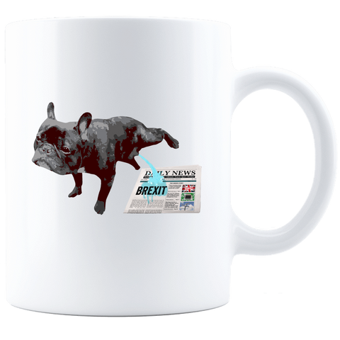 PrintTech Coffee Mug - White Sublimated Only 11oz / White FRENCH BULLDOG BREXIT | Tea and Coffee Mug - White