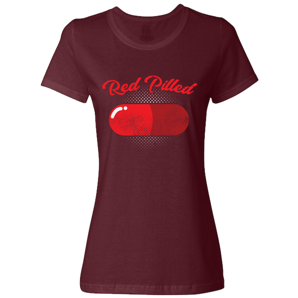 PrintTech Ladies Classic Tees S / Maroon RED PILLED | Ladies Classic Tees