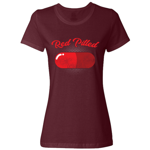 Image of PrintTech Ladies Classic Tees S / Maroon RED PILLED | Ladies Classic Tees