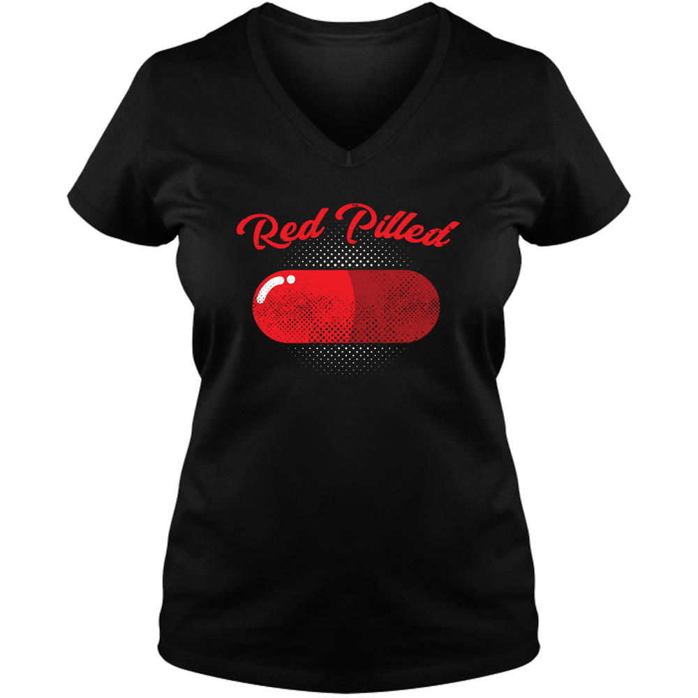 PrintTech Ladies V Neck Tee S / Black RED PILLED | Ladies V Neck Tee
