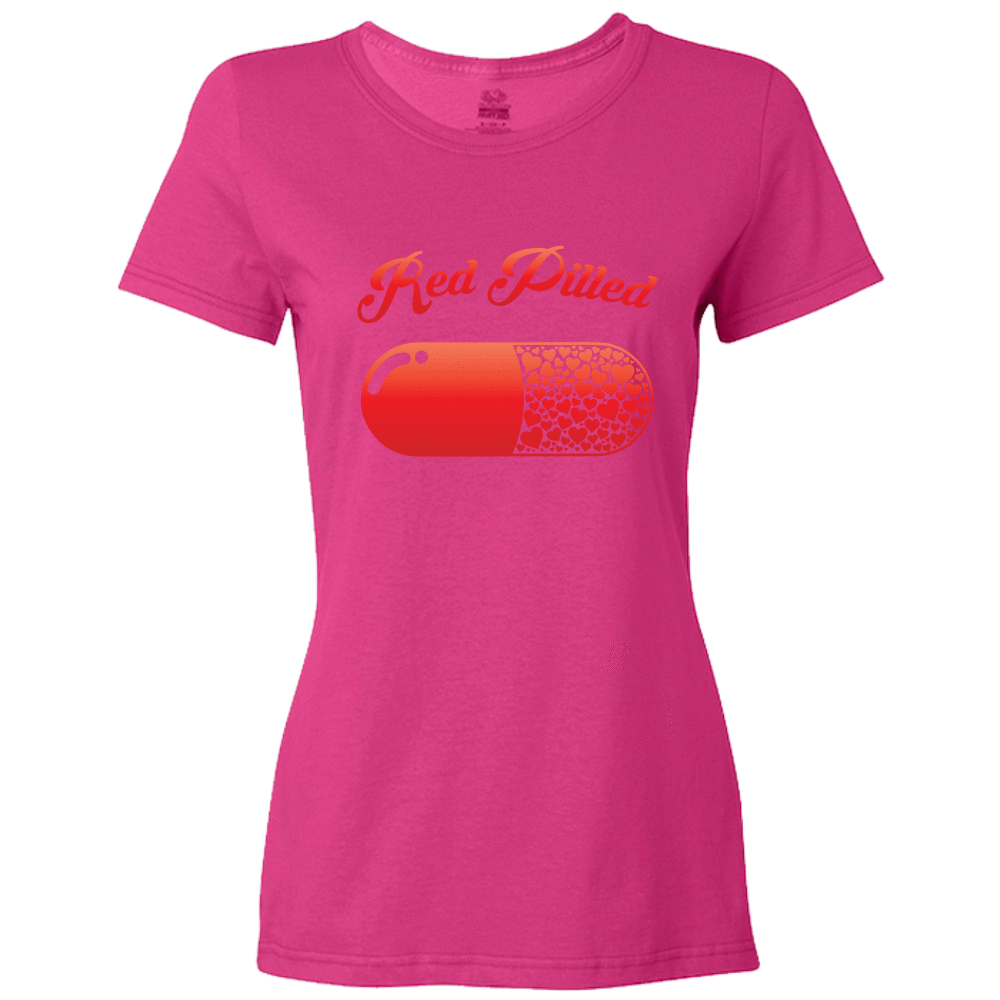 PrintTech Ladies Classic Tees S / Cyber Pink RED PILLED WITH LOVE | Ladies Classic Tees