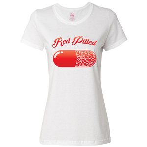 PrintTech Ladies Classic Tees S / White RED PILLED WITH LOVE | Ladies Classic Tees