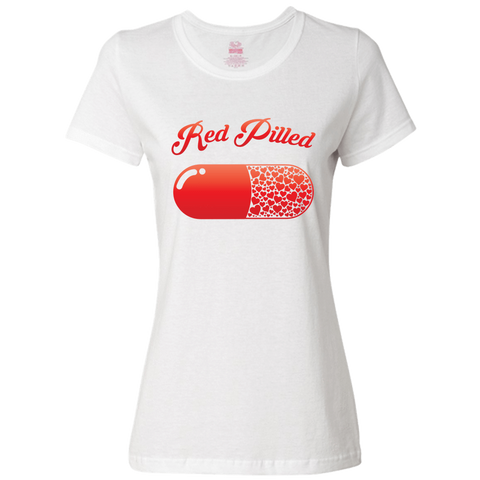 Image of PrintTech Ladies Classic Tees S / White RED PILLED WITH LOVE | Ladies Classic Tees
