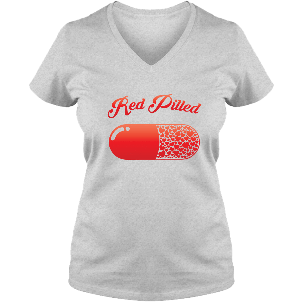 PrintTech Ladies V Neck Tee S / Athletic Heather RED PILLED WITH LOVE | Ladies V Neck Tee
