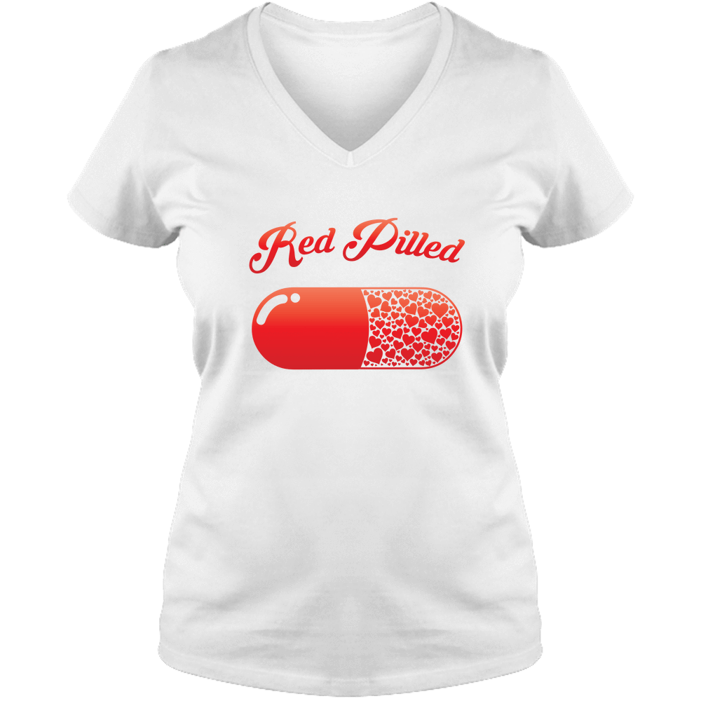 PrintTech Ladies V Neck Tee S / White RED PILLED WITH LOVE | Ladies V Neck Tee