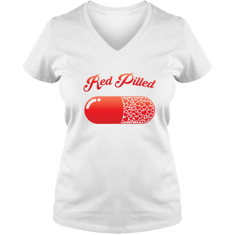 Image of PrintTech Ladies V Neck Tee S / White RED PILLED WITH LOVE | Ladies V Neck Tee