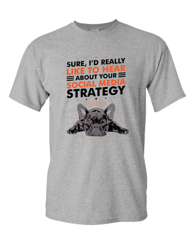 PrintTech Adult Unisex T-Shirt S / Athletic Heather SOCIAL MEDIA STRATEGY | Adult Unisex T-Shirt