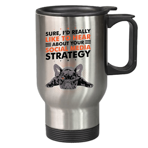 Image of PrintTech Travel Mug Sublimated Only 14 oz / Stainless SOCIAL MEDIA STRATEGY | Travel Mug
