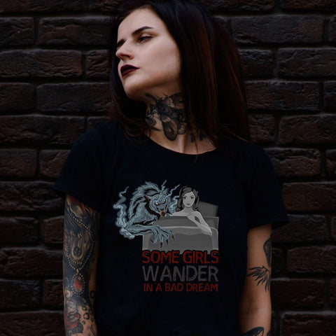 Image of PrintTech Adult Unisex T-Shirt S / Black SOME GIRLS WANDER IN A BAD DREAM  | Adult Unisex T-Shirt