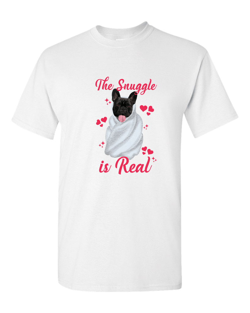 PrintTech Adult Unisex T-Shirt M / White The Snuggle Is Real | Adult Unisex T-Shirt