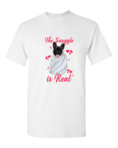 Image of PrintTech Adult Unisex T-Shirt M / White The Snuggle Is Real | Adult Unisex T-Shirt
