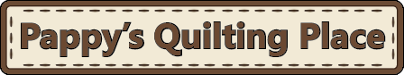 Pappy's Quilting Place