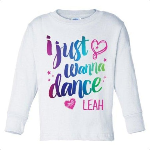 I Just Wanna Dance White Long Sleeve Toddler T-Shirt - JoJo Siwa 0639211636861