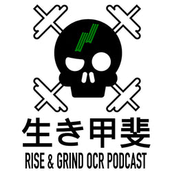 Rise and Grind OCR Endurance racing podcast