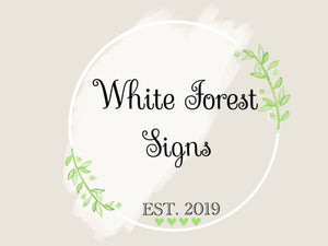 White Forest Signs