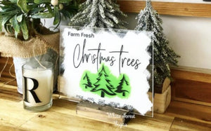 Farm fresh Christmas trees sign.