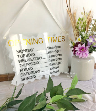 Opening times acrylic hanging door sign
