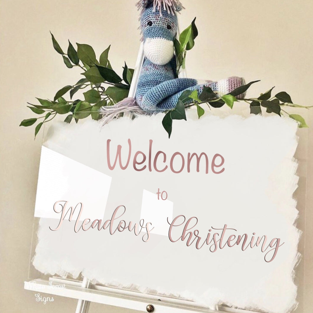 Acrylic christening welcome sign. Any painted back colour.