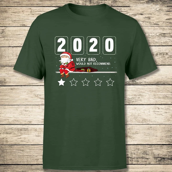 2020 Would Not Recommend Funny Christmas T-Shirt
