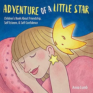 Adventure of a Little Star : Children's Book About Friendship, Self Esteem, & Self-Confidence. Short Bedtime Story for…