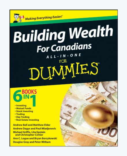 Building Wealth All-in-One For Canadians For Dummies