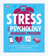 Stress: The Psychology of Managing Pressure