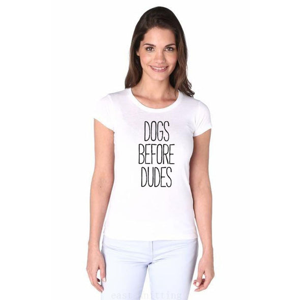 WT0150 Summer Fashion Style Female Tops Dogs Before Dudes Funny Woman's Casual T-shirt