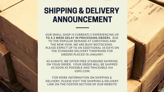 IMPORTANT SHIPPING & DELIVERY UPDATE