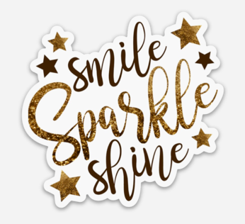 Smile Sparkle Shine Sticker