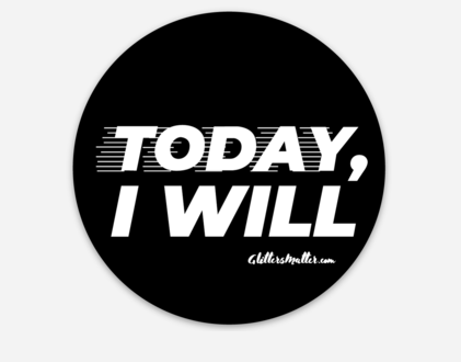 Today I Will Sticker