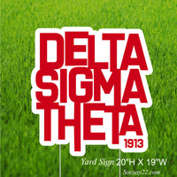 Delta Sigma Theta  Yard Sign (One side)