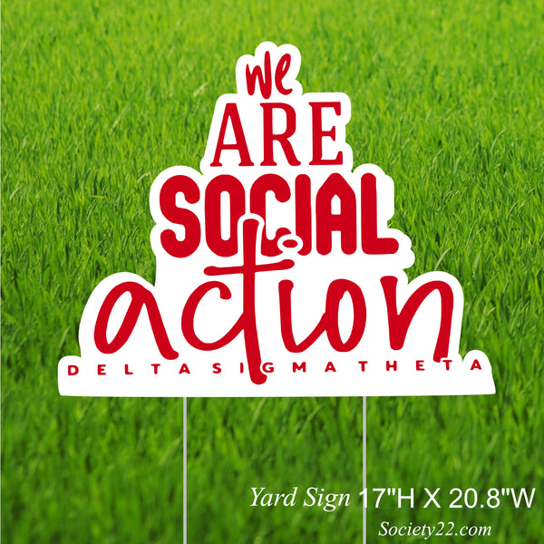 We are Social Action Yard Sign (One side)