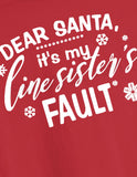 Dear Santa  It's My Linesister's Fault Crimson and Creme