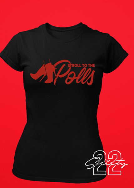 Stroll to the Polls Sorority Tshirt Black and Red