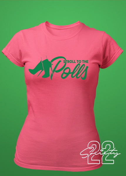 Stroll to the Polls Sorority Tshirt Pink and Green