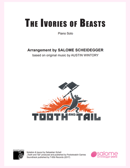 """The Ivories of Beasts"" (Tooth and Tail) Sheet Music"