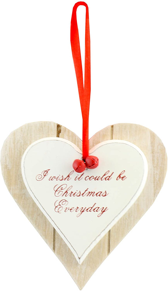 I WISH IT COULD BE CHRISTMAS EVERY DAY WOODEN DOUBLE LAYER CHIC N SHABBY HEART PLAQUE