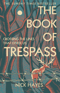 The Book of Trespass by Nick Hayes