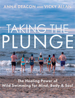 Taking the Plunge by Anna Deacon and Vicky Allan