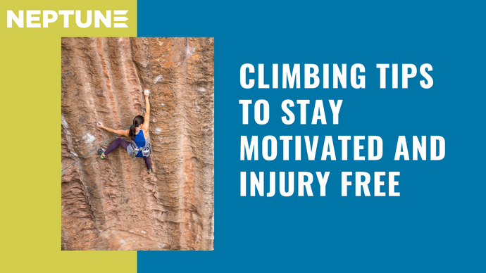 Climbing Tips for Staying Motivated and Injury Free