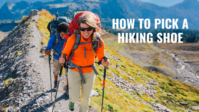 How to Pick a Hiking Shoe