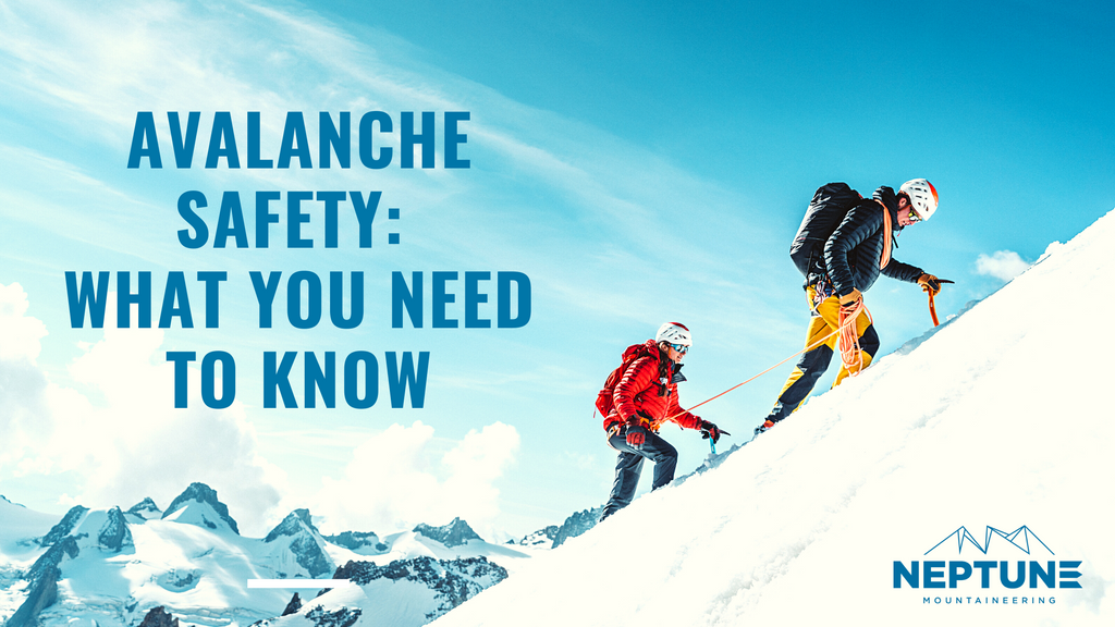 Avalanche Safety: What you need to know | Neptune