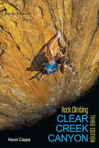 Clear Creek Canyon 3rd Edition