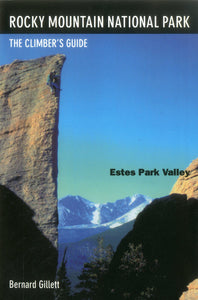 Estes Park Valley The Climbers Guide to RMNP