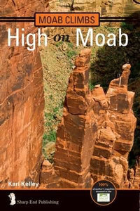Moab Climbs: High On Moab