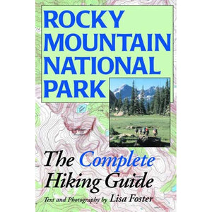 RMNP COMPLETE HIKING GUIDE