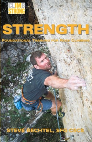 Strength: Foundational Training for Rock Climbing