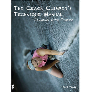 THE CRACK CLIMBER'S TECHNIQUE